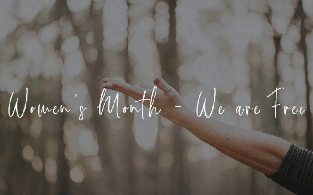 Women's Month – We are Free